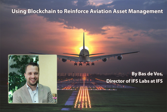 Using Blockchain to Reinforce Aviation Asset Management