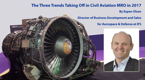 Three Trends Taking Off in Civil Aviation MRO in 2017