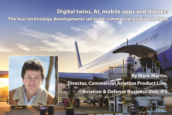 Digital twins, AI, mobile apps and drones: The four technology developments set to hit commercial aviation in 2018